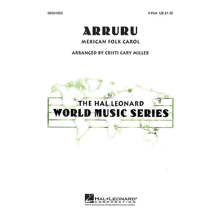 Hal LeonardArruru 2-Part arranged by Cristi Cary Miller