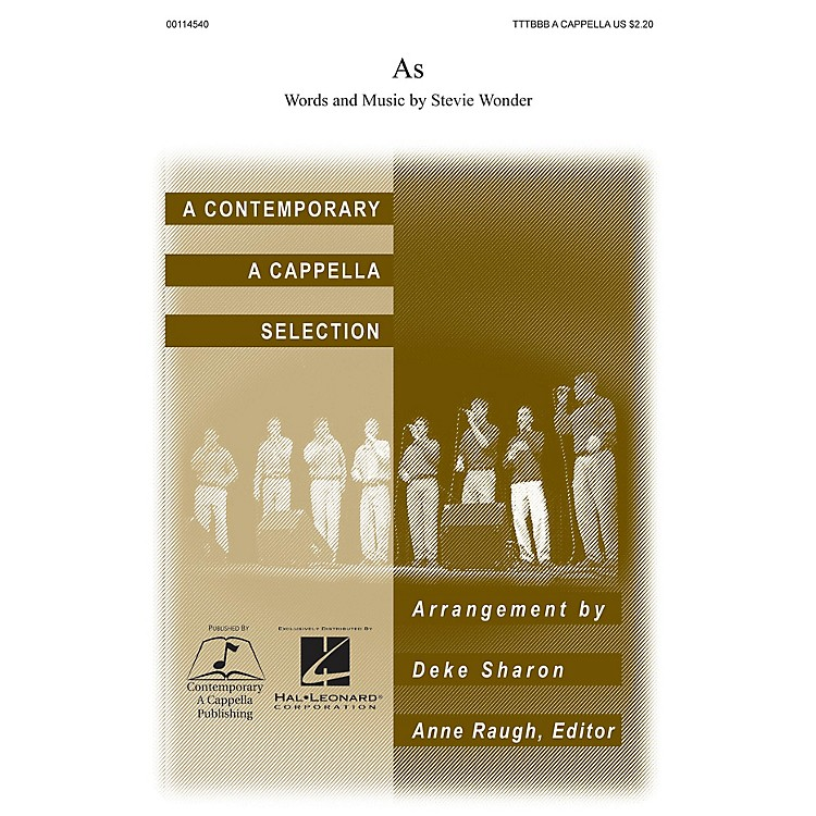 Contemporary A Cappella Publishing As CHORAL by Stevie Wonder arranged by Deke Sharon