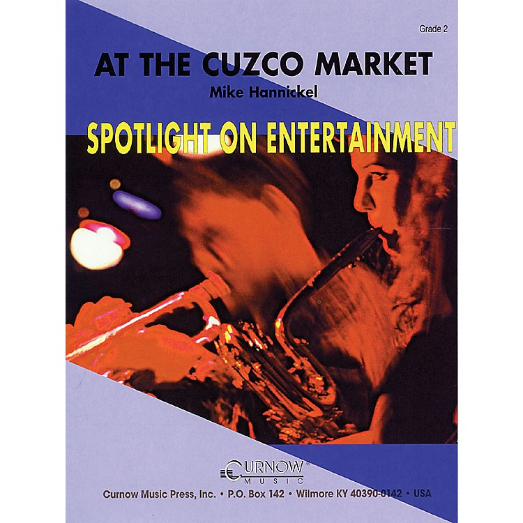 Curnow MusicAt the Cuzco Market (Grade 2 - Score Only) Concert Band Level 2 Composed by Mike Hannickel