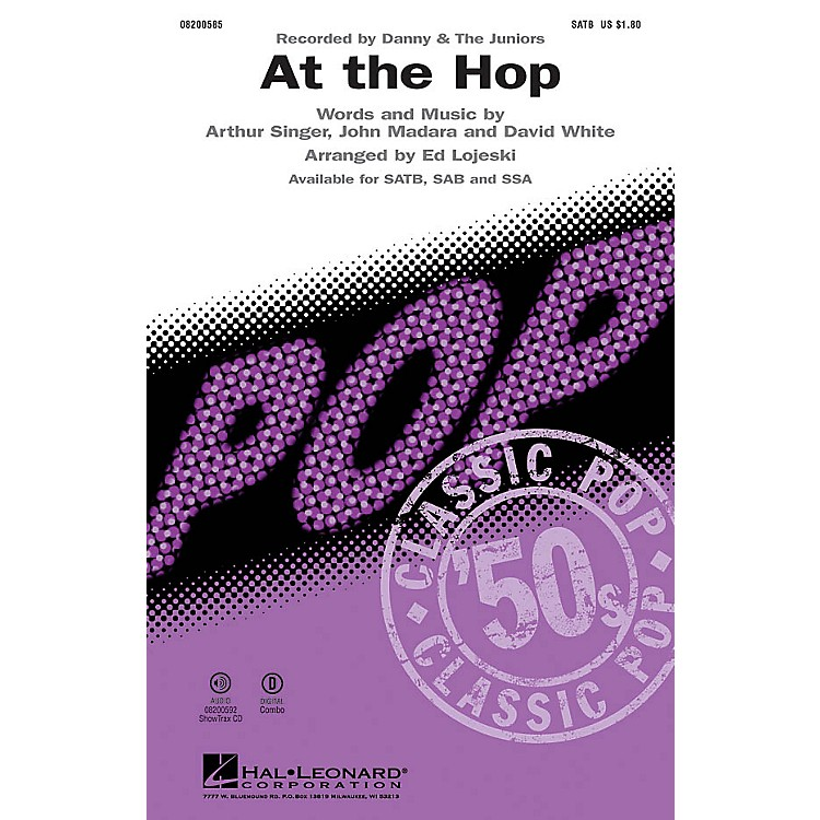 Hal LeonardAt the Hop SSA by Danny and the Juniors Arranged by Ed Lojeski