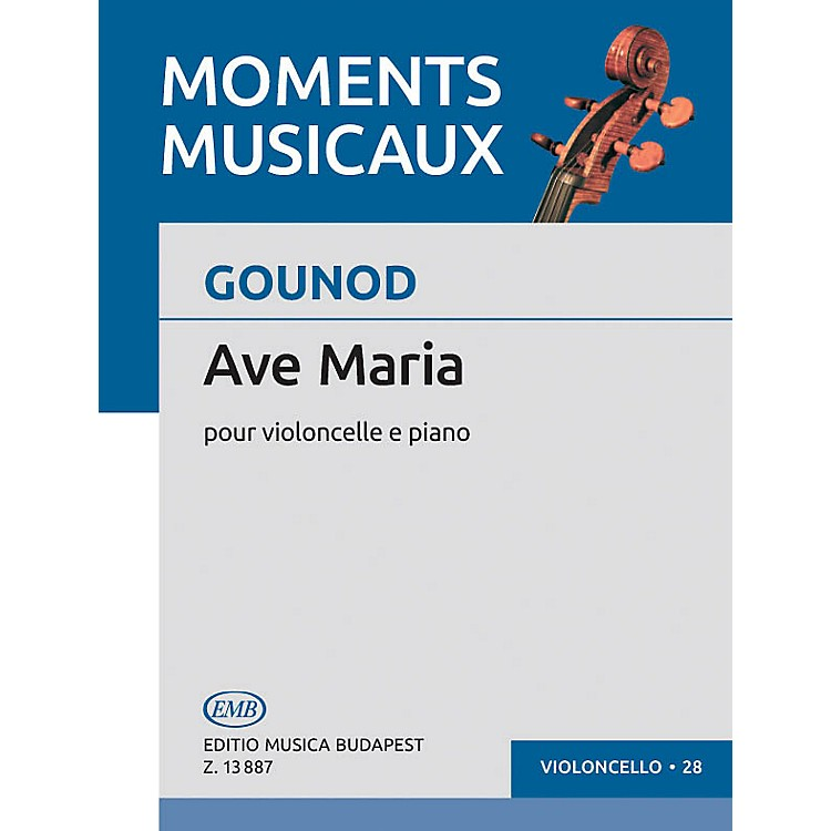 Editio Musica Budapest Ave Maria (Méditation sur le premier prélude de J.S. Bach) (Cello and Piano) EMB Series by Charles Gounod