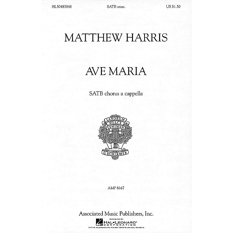 G. Schirmer Ave Maria (SATB a cappella) SATB a cappella composed by Matthew Harris
