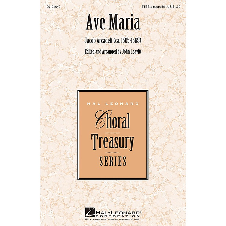 Hal Leonard Ave Maria TTBB A Cappella arranged by John Leavitt