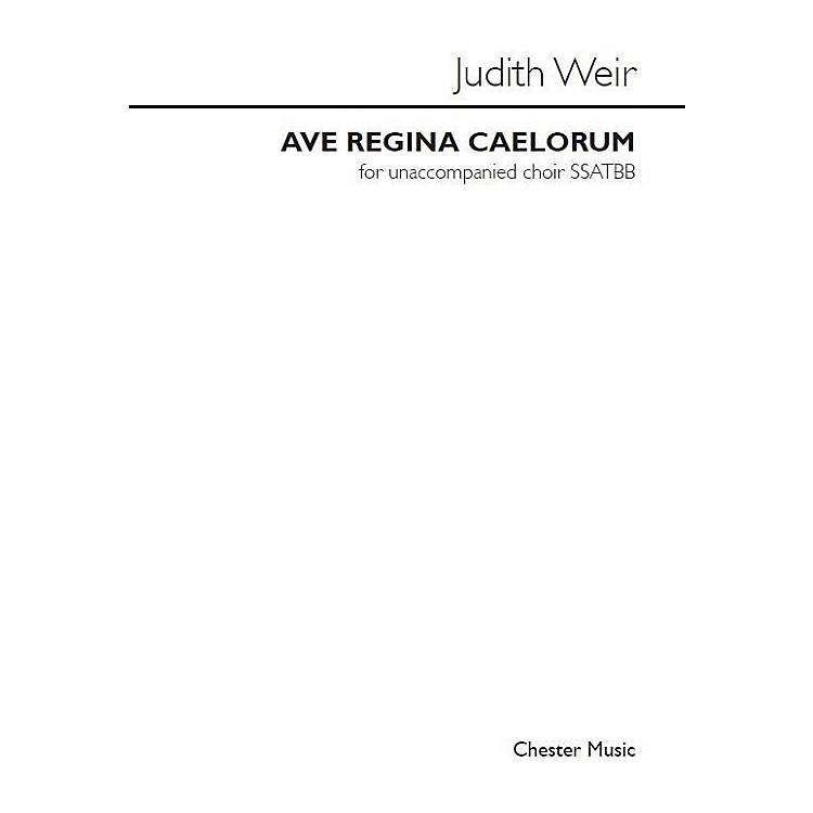 Chester MusicAve Regina Caelorum SSATBB Composed by Judith Weir