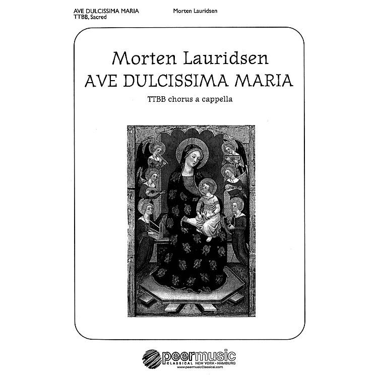 Peer MusicAve dulcissima Maria (TTBB a cappella) Composed by Morten Lauridsen