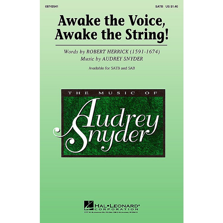Hal LeonardAwake the Voice, Awake the String! SATB composed by Audrey Snyder