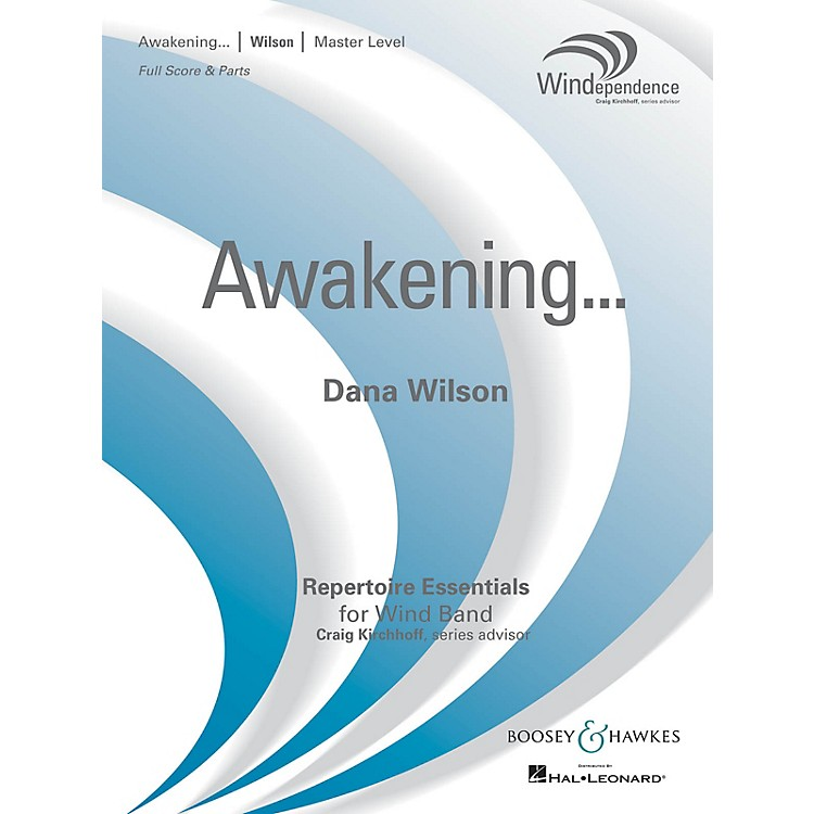 Boosey and HawkesAwakening... (Score Only) Concert Band Level 4 Composed by Dana Wilson