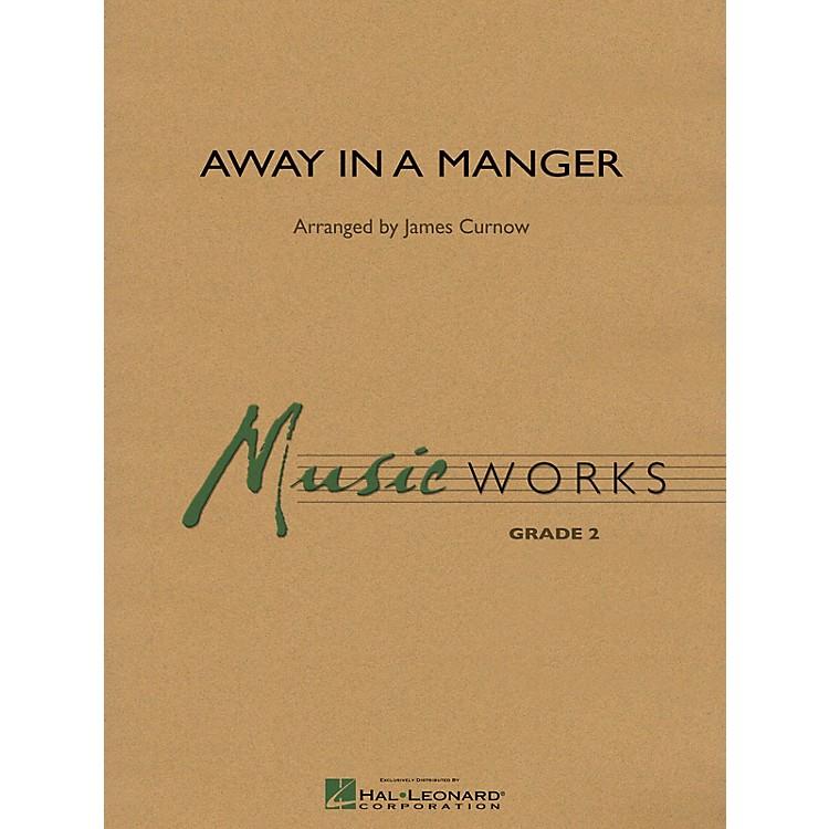 Hal LeonardAway in a Manger Concert Band Level 2 Arranged by James Curnow
