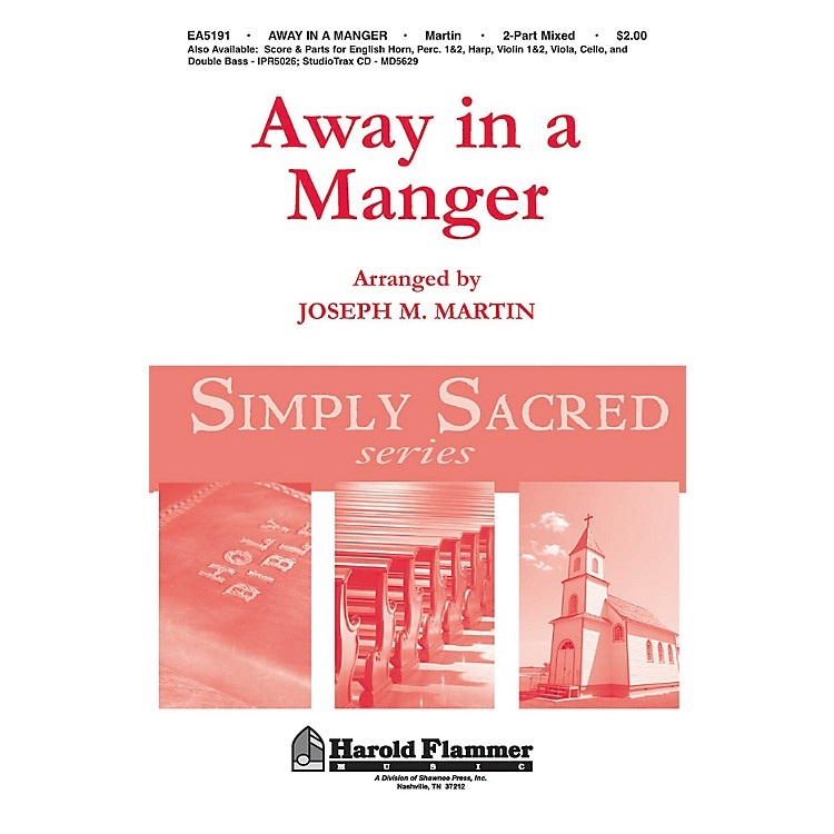 Shawnee PressAway in a Manger (from Canticle of Joy) 2 Part Mixed arranged by Joseph M. Martin