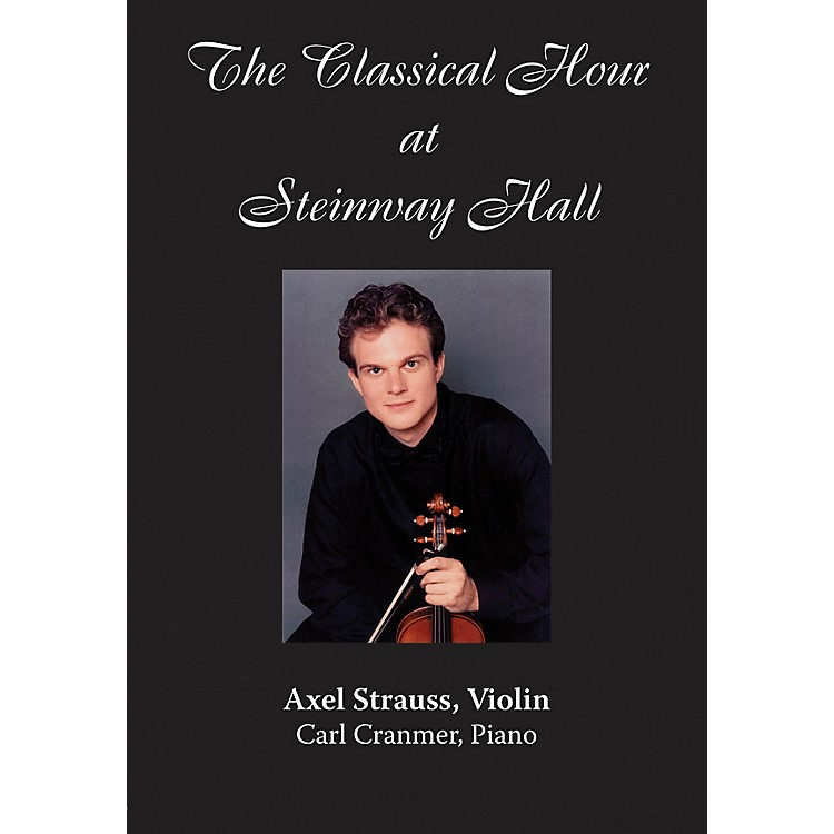 Amadeus PressAxel Strauss (The Classical Hour at Steinway Hall) Amadeus Series DVD Performed by Axel Strauss