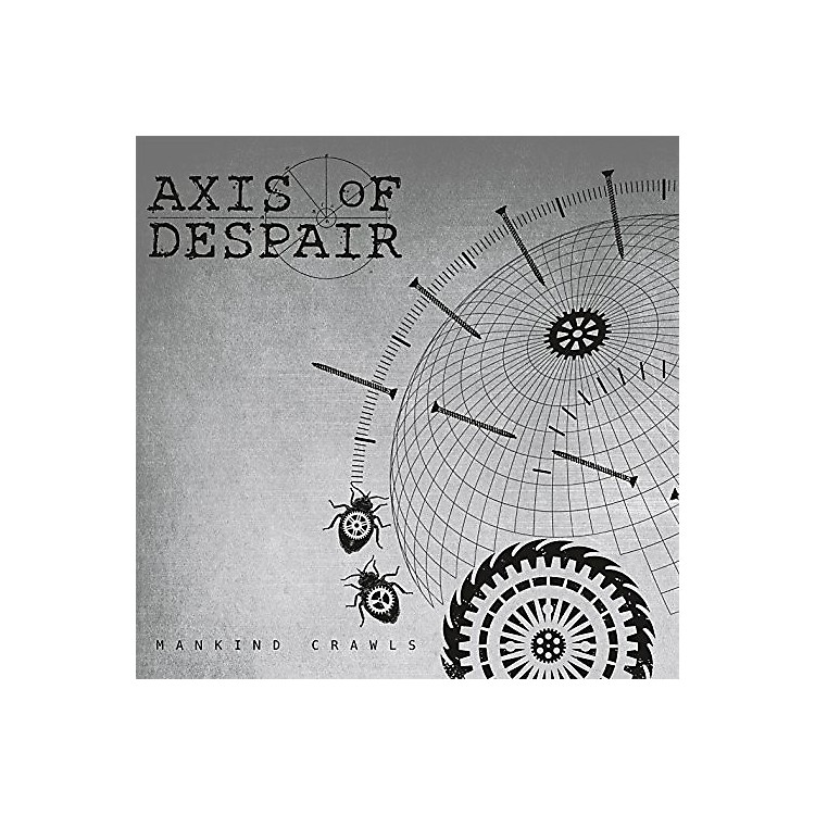 AllianceAxis of Despair - Mankind Crawls