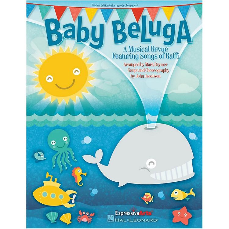 Hal LeonardBaby Beluga Teacher Edition