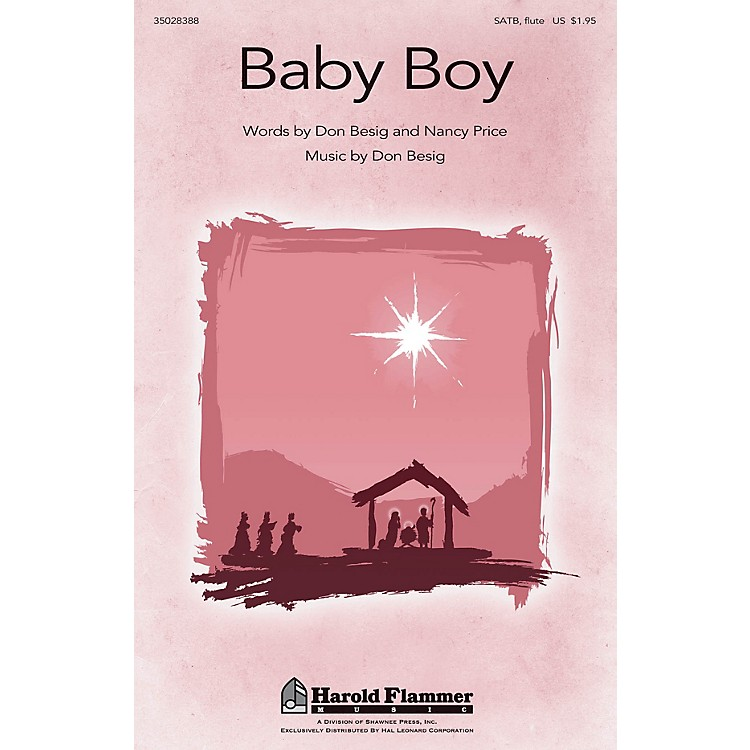 Shawnee PressBaby Boy SATB WITH FLUTE (OR C-INST) composed by Don Besig