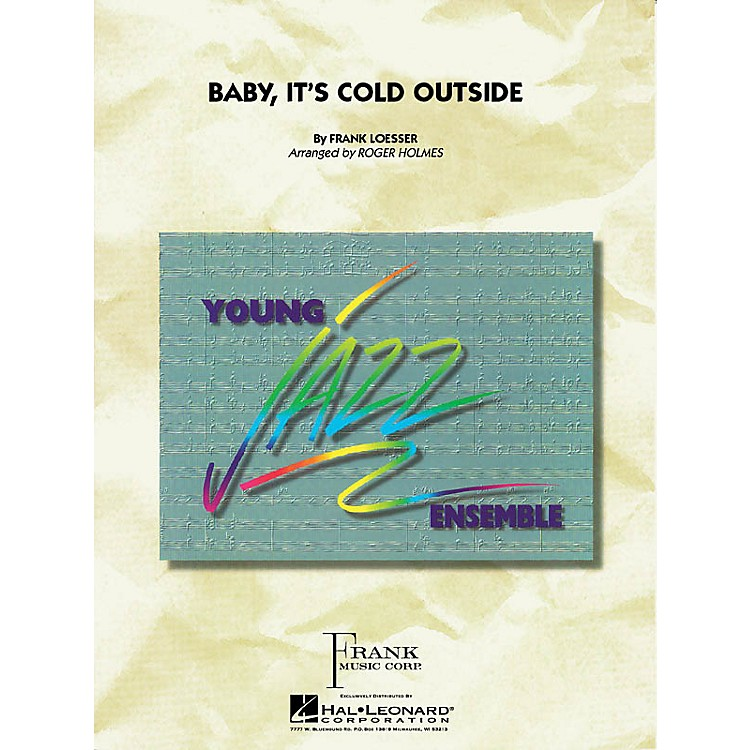 Hal LeonardBaby, It's Cold Outside Jazz Band Level 3 Arranged by Roger Holmes