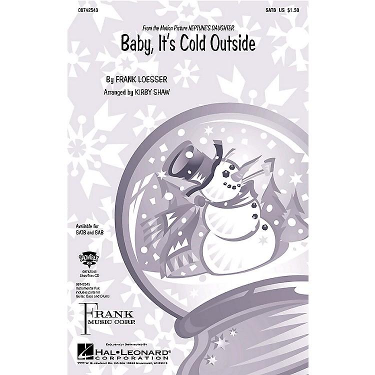 Hal LeonardBaby, It's Cold Outside SAB Arranged by Kirby Shaw