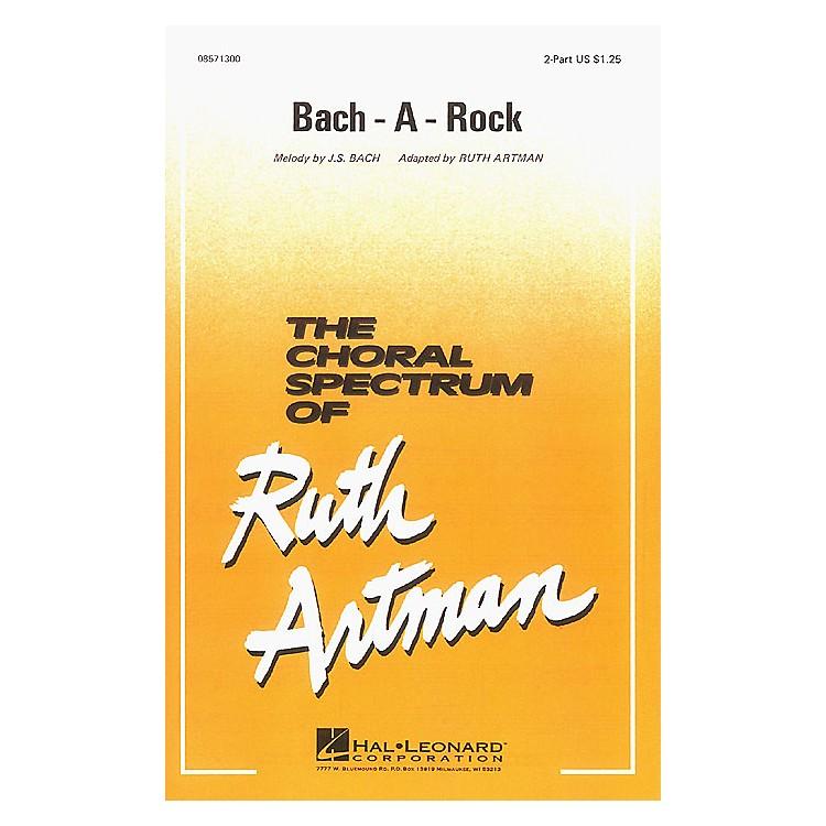 Hal LeonardBach-A-Rock 2-Part arranged by Ruth Artman