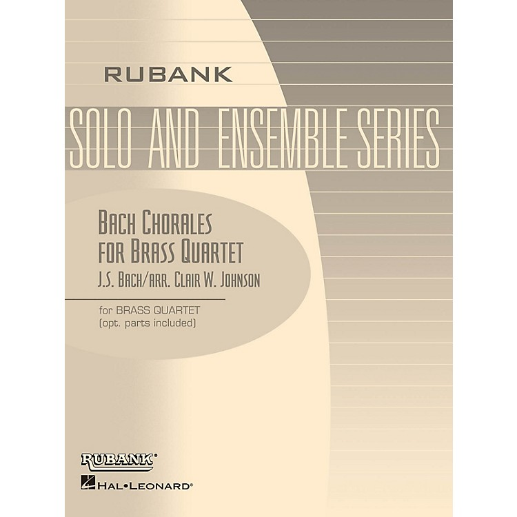 Rubank Publications Bach Chorales for Brass Quartet (Grade 2) Rubank Solo/Ensemble Sheet Series Book