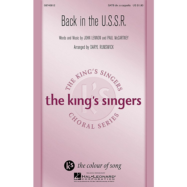Hal LeonardBack in the U.S.S.R. SATB DV A Cappella by The King's Singers arranged by Daryl Runswick