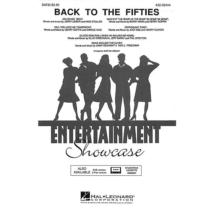 Hal LeonardBack to the Fifties (Medley) SAB Arranged by Alan Billingsley