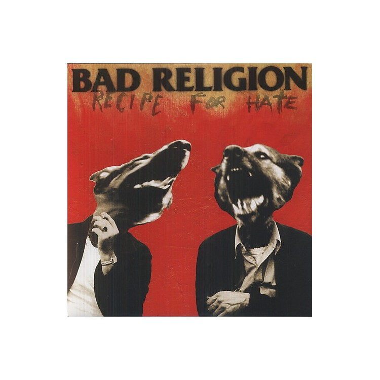 Alliance Bad Religion - Recipe for Hate