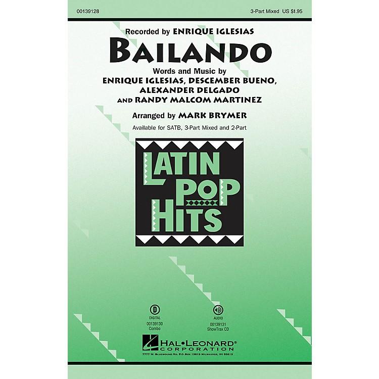 Hal LeonardBailando 3 Part by Enrique Iglesias arranged by Mark Brymer