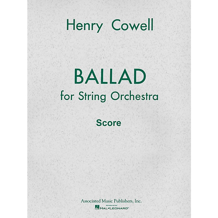 AssociatedBallad (1954) for String Orchestra (Full Score) Study Score Series Composed by Henry Cowell