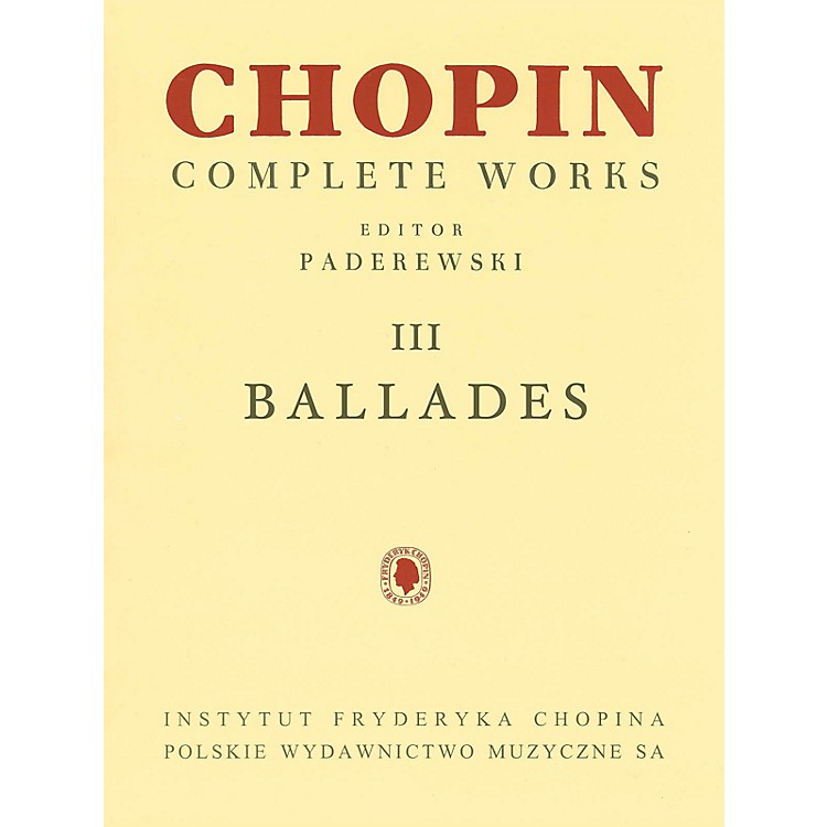 PWMBallades (Chopin Complete Works Vol. III) PWM Series Softcover