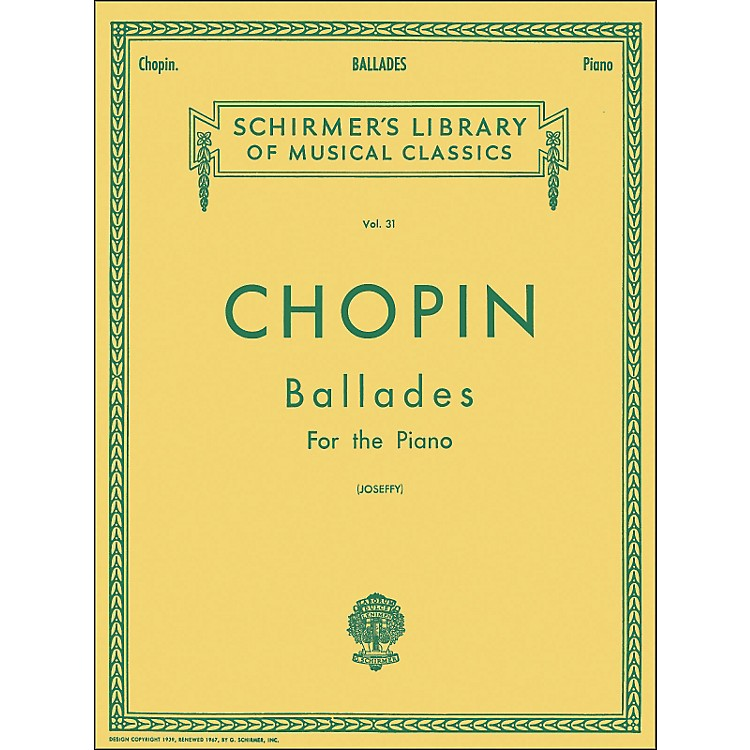 G. Schirmer Ballades for Piano By Chopin