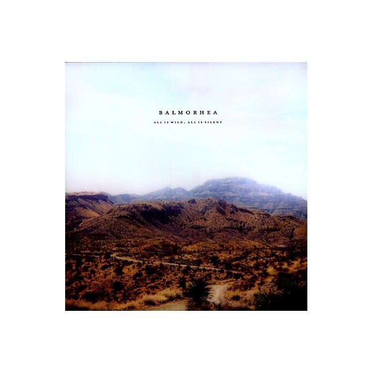 AllianceBalmorhea - All Is Wild, All Is Silent