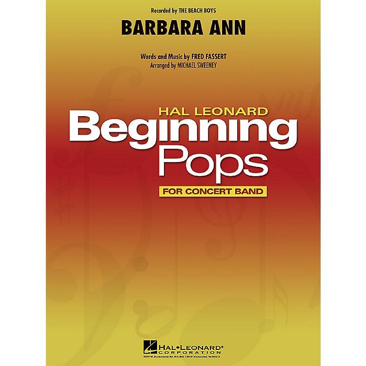 Hal LeonardBarbara Ann Concert Band Level 1 by The Beach Boys Arranged by Michael Sweeney