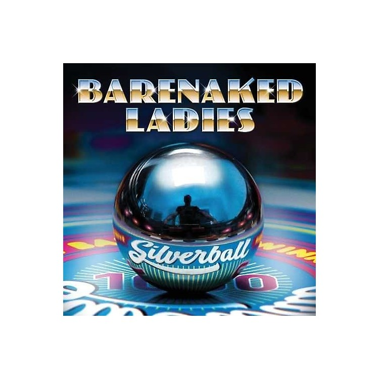Alliance Barenaked Ladies - Silverball