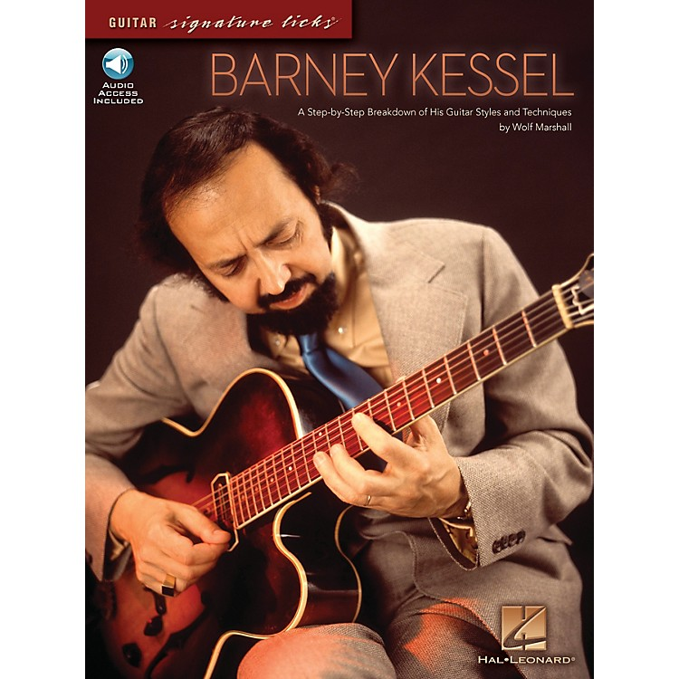 Hal LeonardBarney Kessel Signature Licks Guitar Series Softcover with CD Written by Wolf Marshall