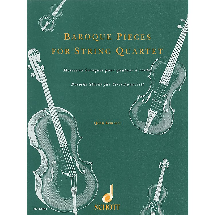 SchottBaroque Pieces for String Quartet Schott Series Softcover Composed by Various Arranged by John Kember