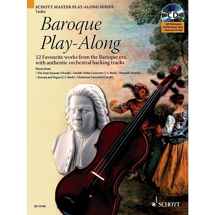 SchottBaroque Play-Along for Violin (12 Favorite Works from the Baroque Era) Instrumental Folio Series