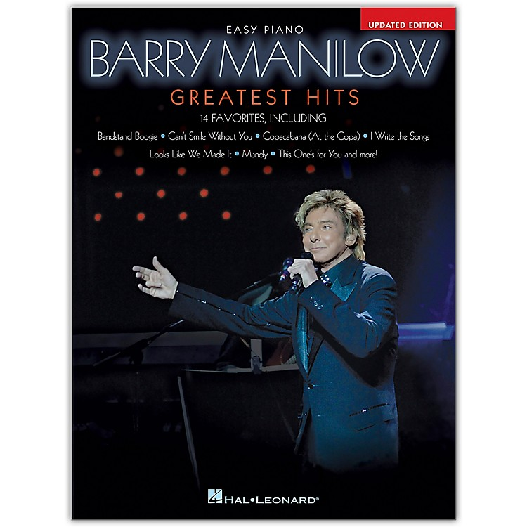 Hal Leonard Barry Manilow - Greatest Hits, 2nd Edition Easy Piano Personality Series Softcover by Barry Manilow