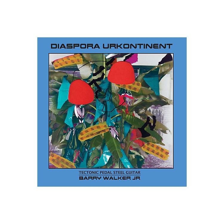 AllianceBarry Walker - Diaspora Urkontinent