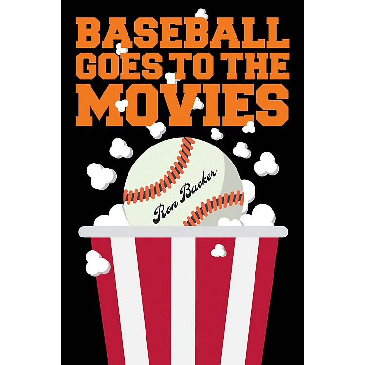Applause BooksBaseball Goes to the Movies Applause Books Series Softcover Written by Ron Backer