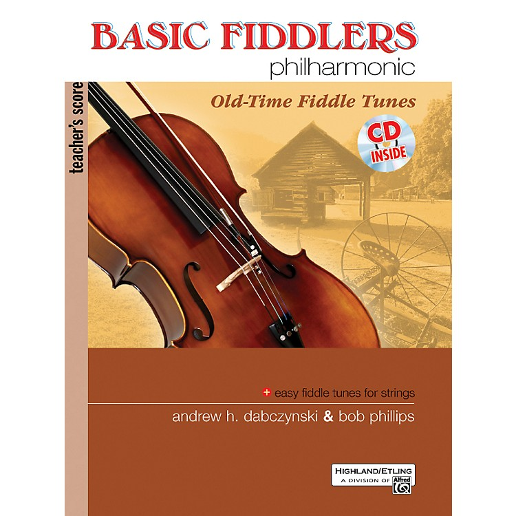 AlfredBasic Fiddlers Philharmonic: Old Time Fiddle TunesTeacher's Manual