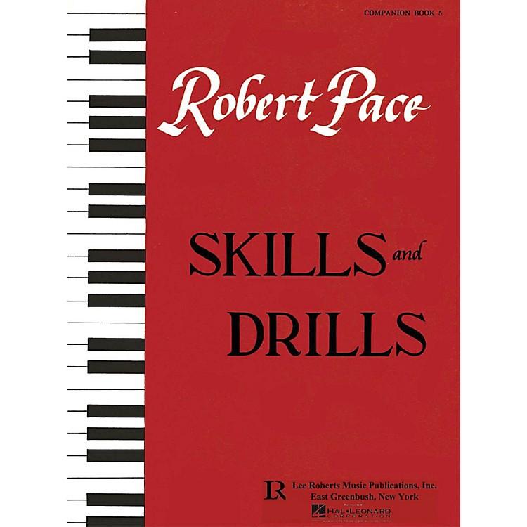 Lee RobertsBasic Piano Series, Skills & Drills V Pace Piano Education Series