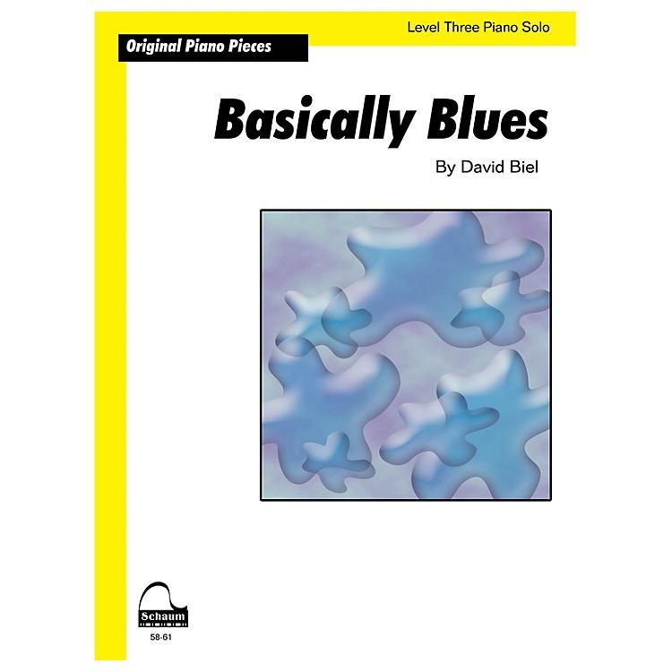 SCHAUMBasically Blues (Schaum Level 3 Sheet) Educational Piano Book by David Biel