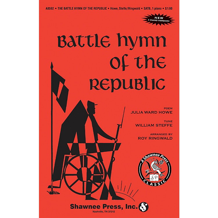 Shawnee PressBattle Hymn of the Republic SATB Arranged by Roy Ringwald