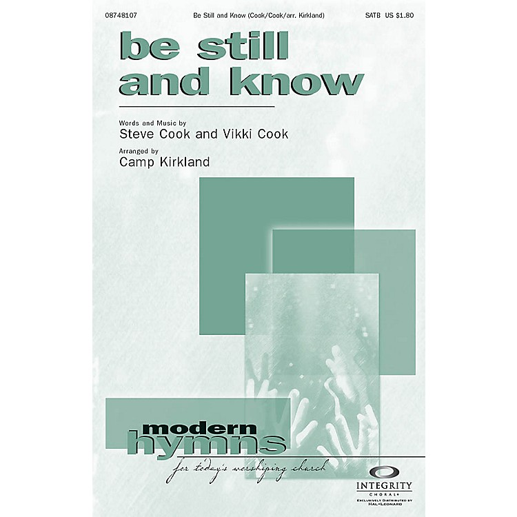 Integrity Choral Be Still and Know Orchestra Arranged by Camp Kirkland