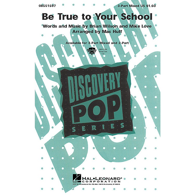 Hal Leonard Be True to Your School 2-Part by Beach Boys Arranged by Mac Huff