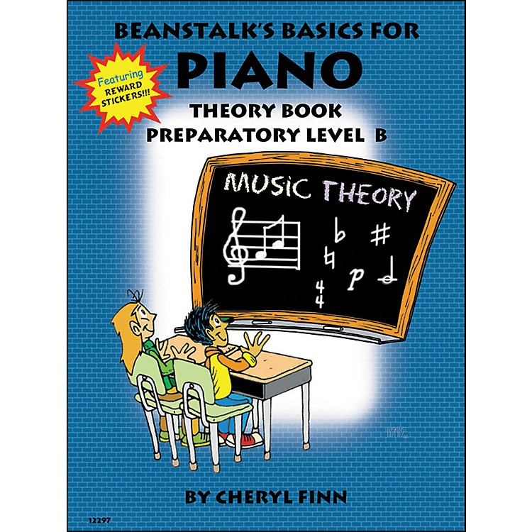 Willis MusicBeanstalk's Basics for Piano Theory Book Preparatory Level B by Cheryl Finn