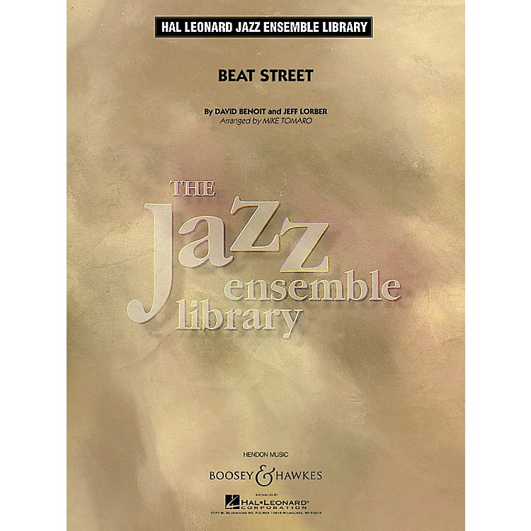 Boosey and HawkesBeat Street Concert Band Level 4 Composed by David Benoit Arranged by Mike Tomaro