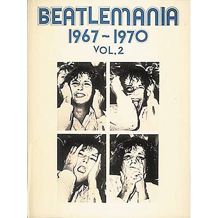 Hal Leonard Beatlemania 1967-1970 Volume 2 Piano, Vocal, Guitar Songbook