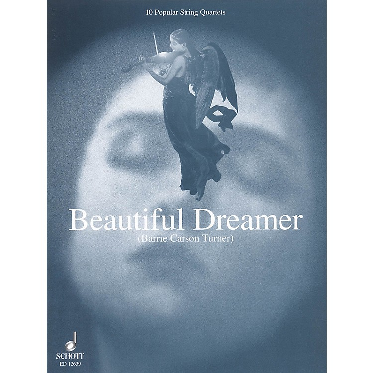 Schott Beautiful Dreamer Schott Series Softcover Composed by Various Arranged by Barrie Carson Turner
