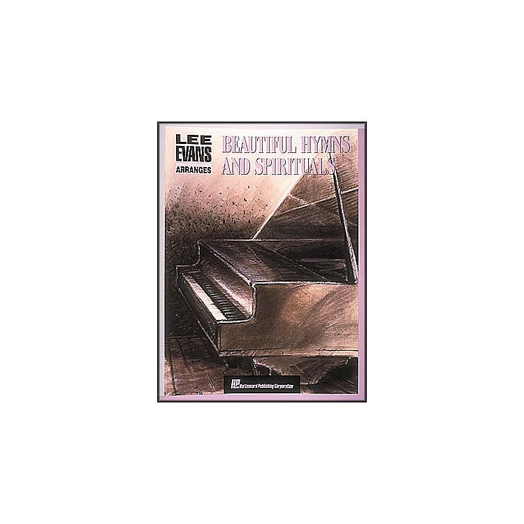 Hal LeonardBeautiful Hymns And Spirituals by Lee Evans