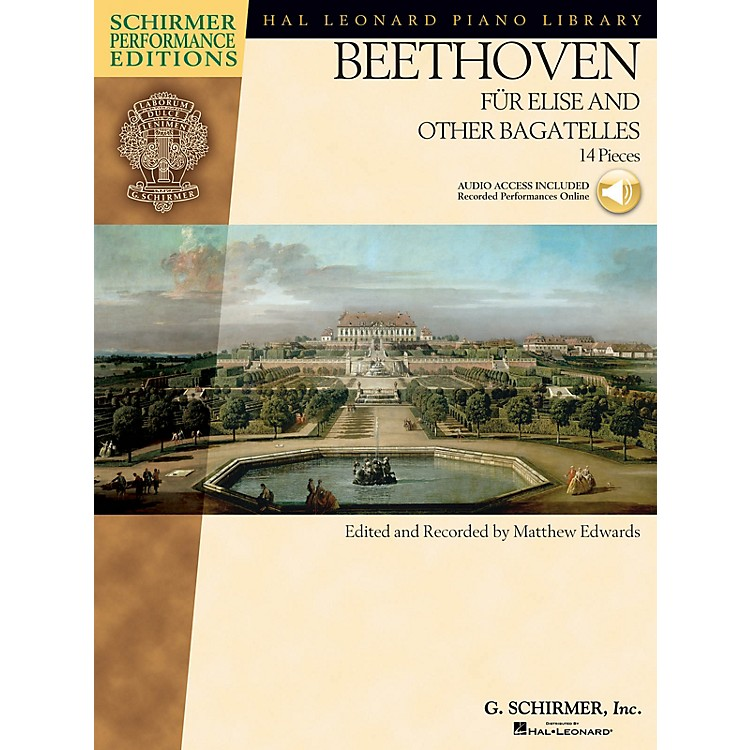 G. Schirmer Beethoven - Fur Elise and Other Bagatelles Schirmer Performance Editions Series Softcover Audio Online