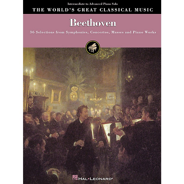 Hal Leonard Beethoven - Intermediate to Advanced Piano Solo World's Greatest Classical Music Series